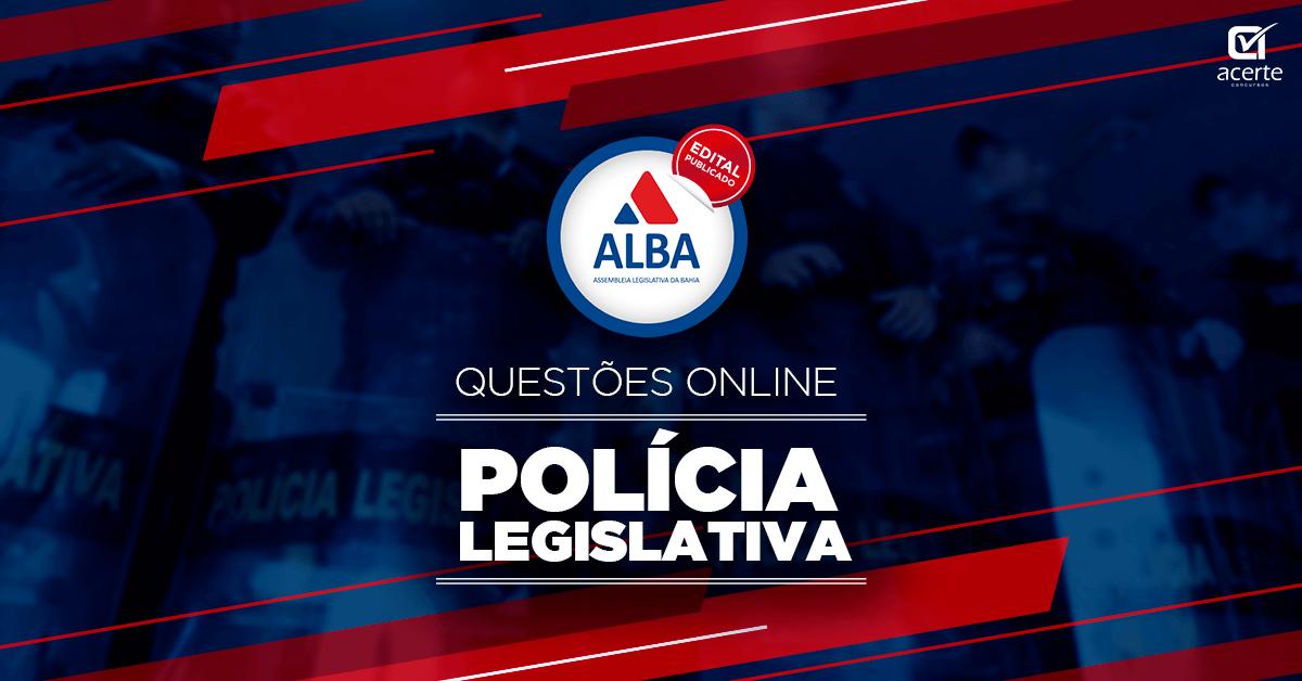 Alba Questões  - Polícia Legislativa