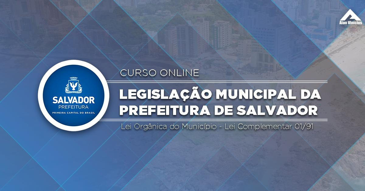 Curso - Legislação Municipal - Prefeitura de Salvador