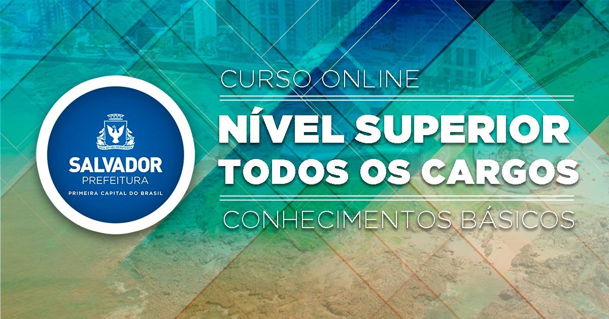 Prefeitura de Salvador - Conhecimentos Básicos para Todos os Cargos de Nível Superior