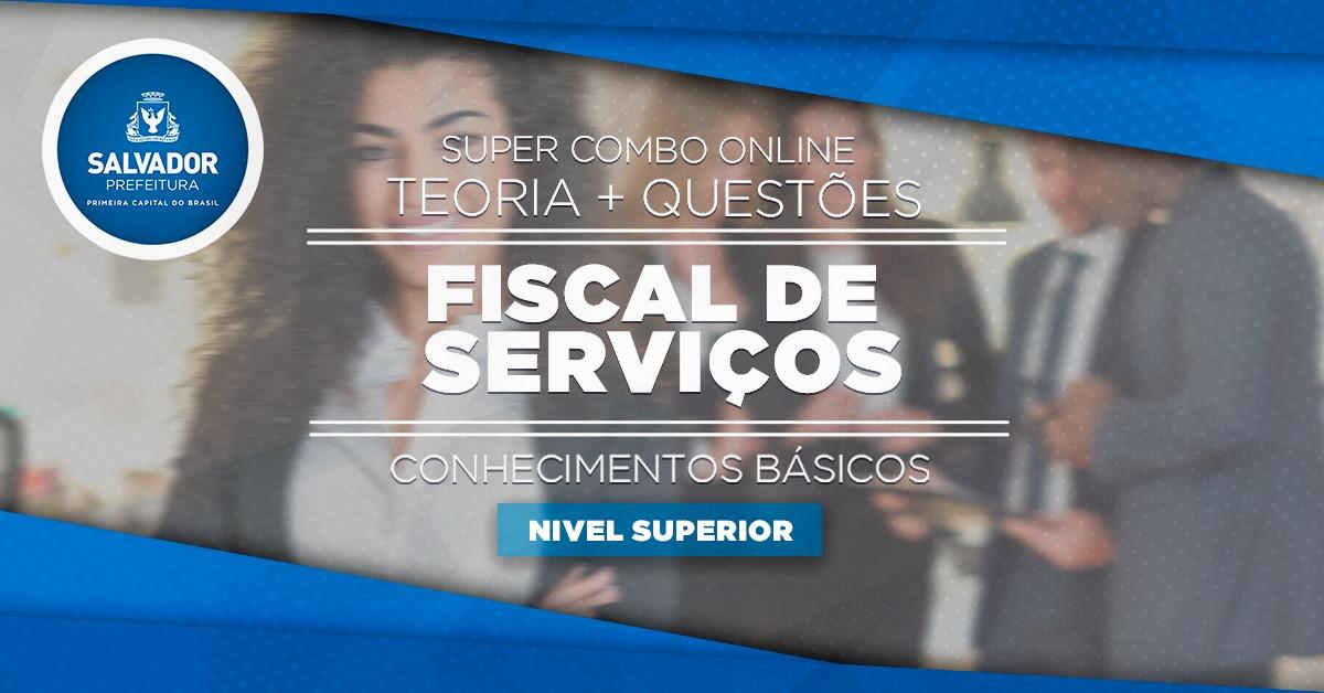 Super Combo - Teoria + Questões - Prefeitura de Salvador - Fiscal de Serviços Municipais