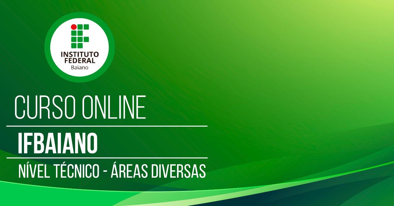 Instituto Federal Baiano - IFBAIANO - Técnico - Diversas Áreas
