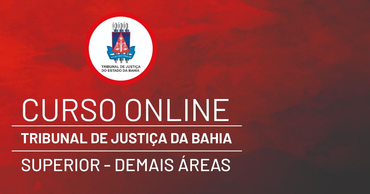 Tribunal de Justiça da Bahia - TJ-BA - Analista Judiciário - Áreas Diversas