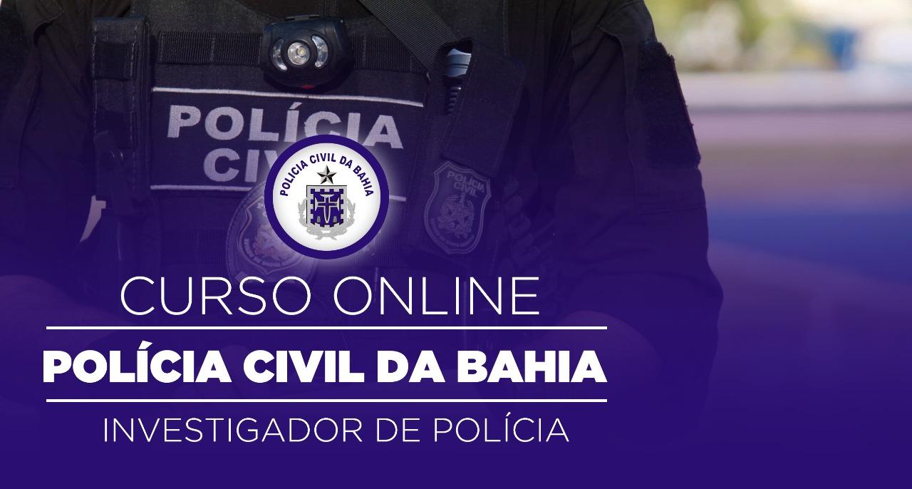 Polícia Civil da Bahia - Investigador de Polícia