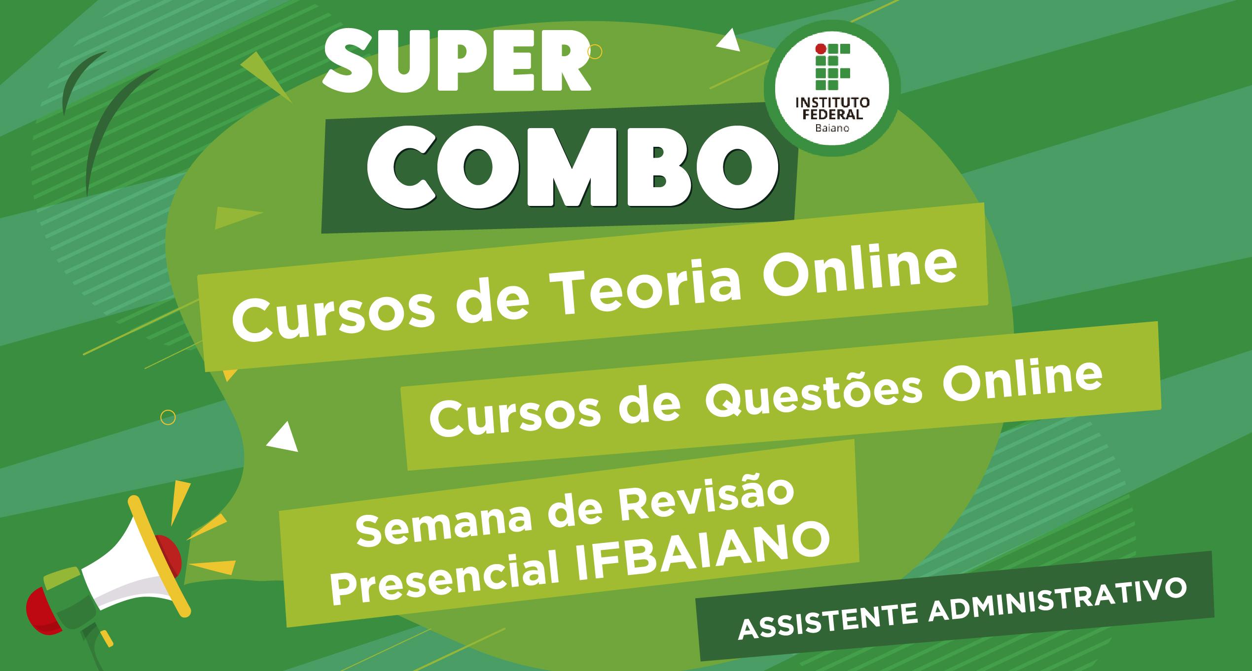 Super Combo - IFBAIANO - Assistente em Administração