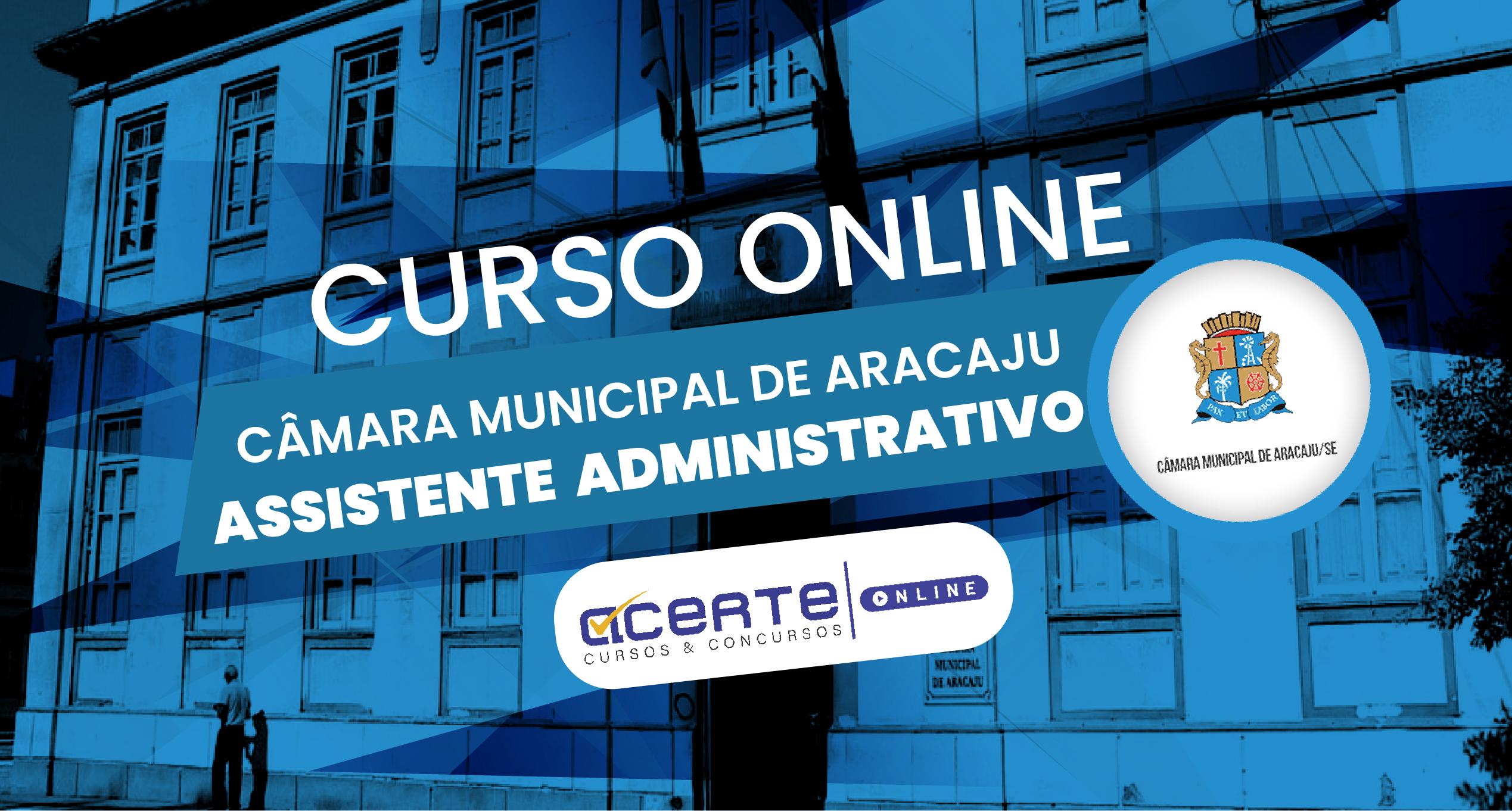 Câmara Municipal de Aracaju - Assistente Administrativo