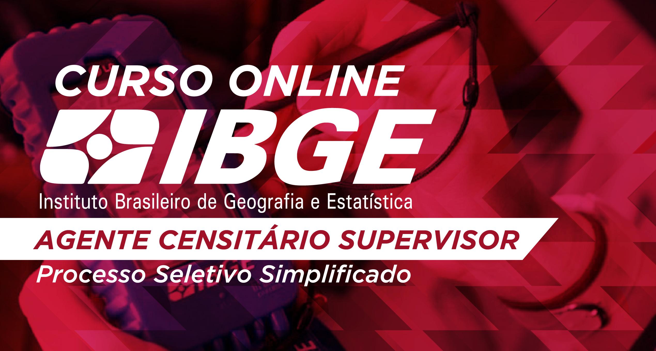 IBGE - Agente Censitário Supervisor