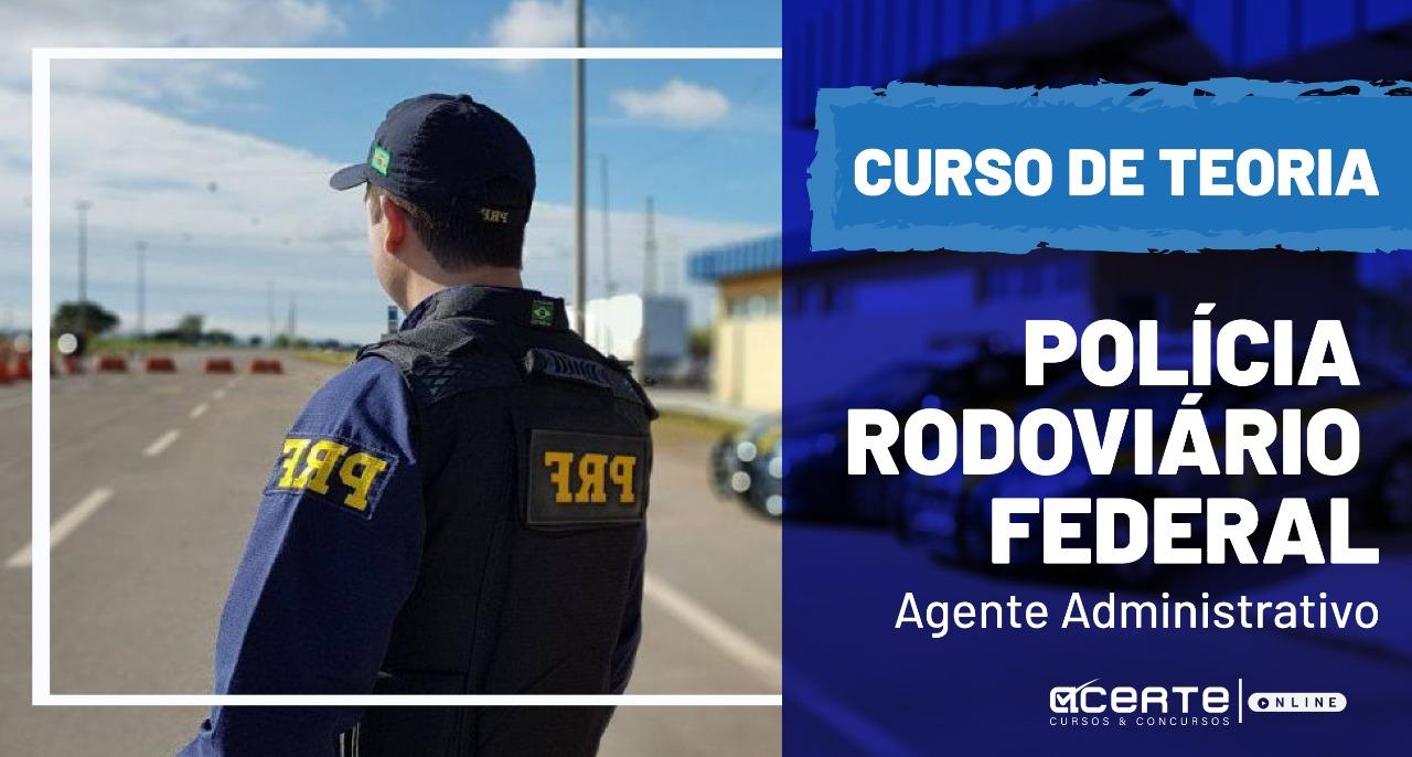 Agente Administrativo - Polícia Rodoviária Federal