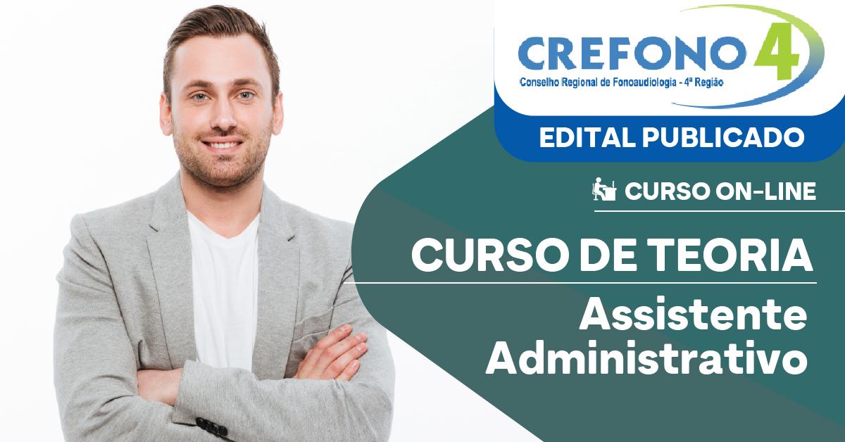 CREFONO 4 - Conselho Regional de Fonoaudiologia da 4ª Região - Assistente Administrativo