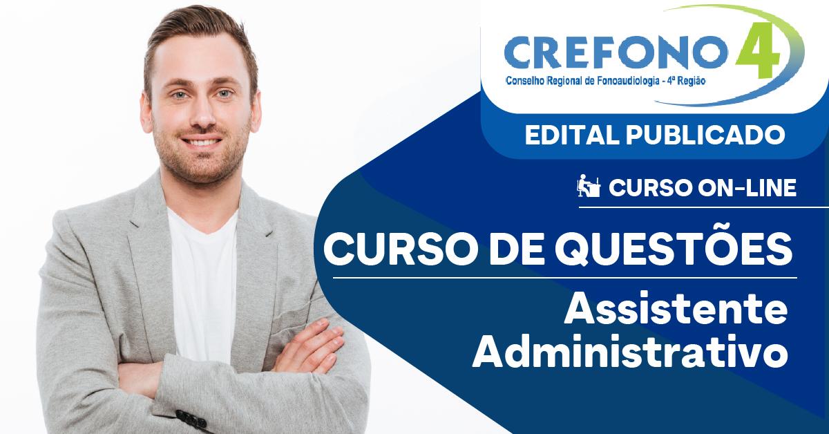 Questões - CREFONO 4 - Conselho Regional de Fonoaudiologia da 4ª Região - Assistente Administrativo