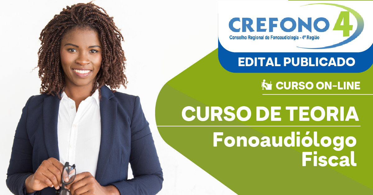 CREFONO 4 - Conselho Regional de Fonoaudiologia da 4ª Região - Fonoaudiólogo Fiscal - Conhecimentos Básicos e Complementares