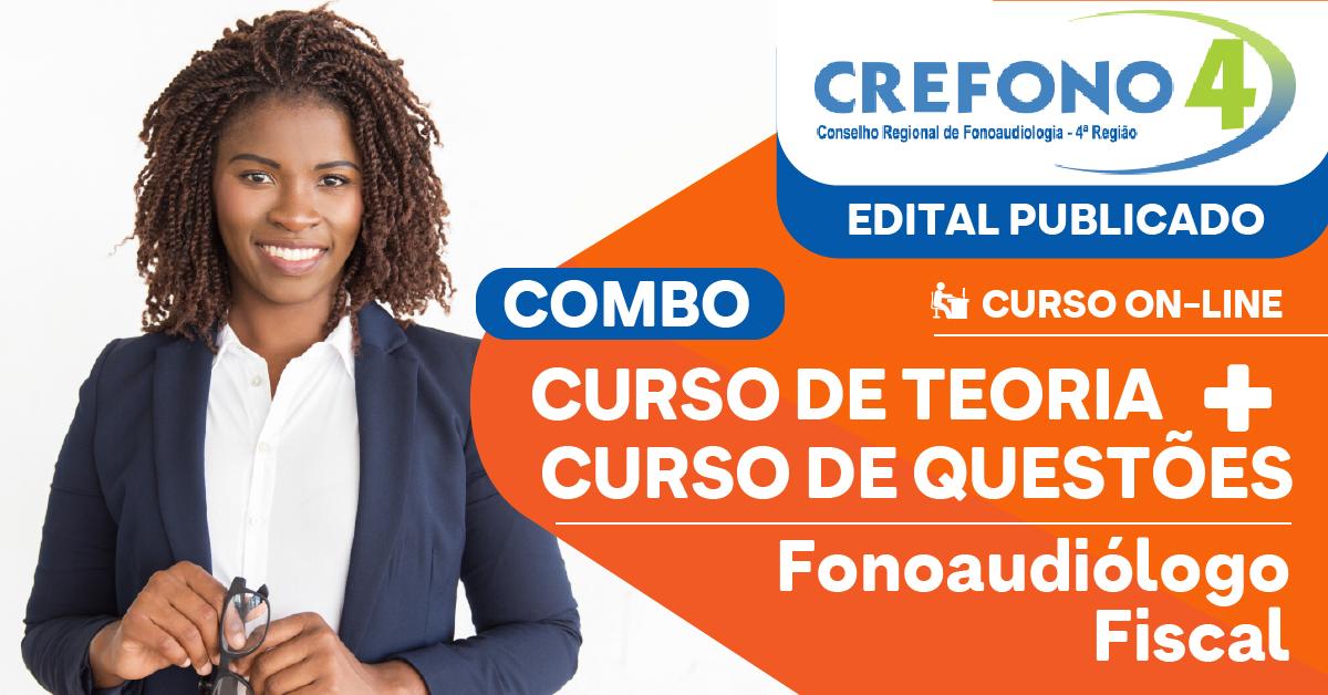 COMBO - Teoria + Questões - CREFONO 4 - Conselho Regional de Fonoaudiologia da 4ª Região - Fonoaudiólogo Fiscal
