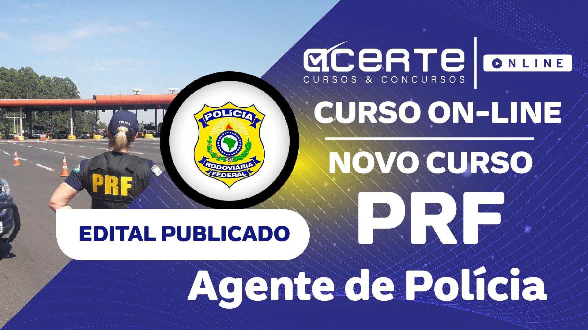 Polícia Rodoviária Federal - PRF - Policial Rodoviário