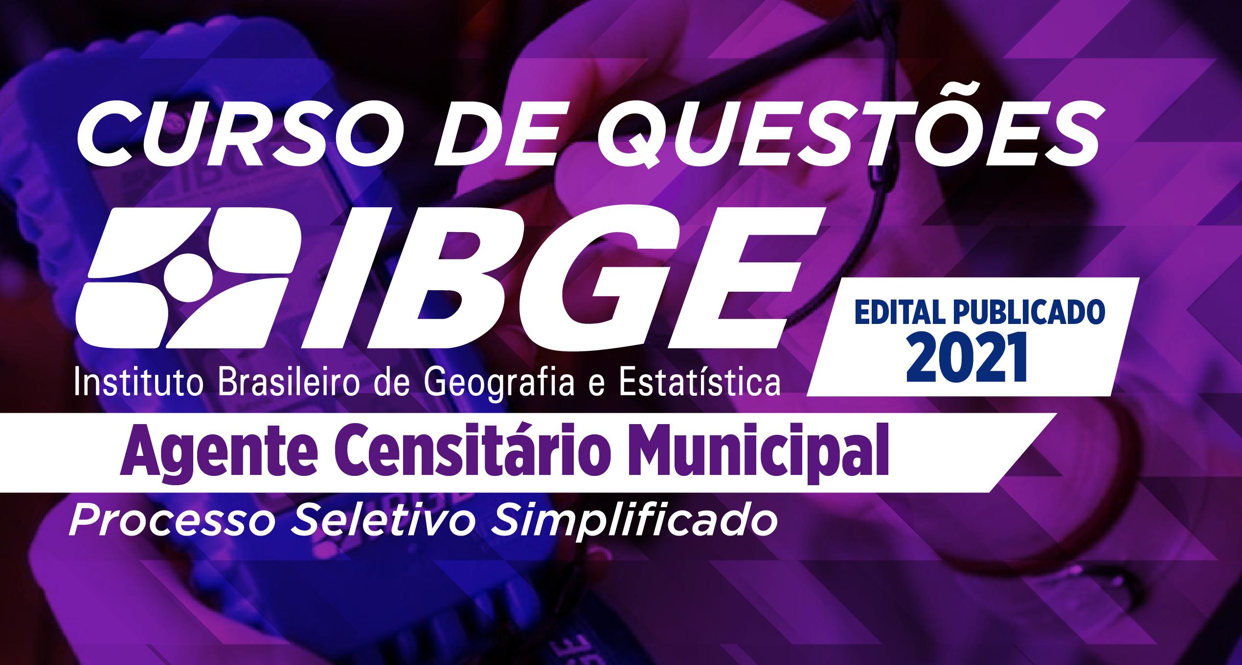 Questões - IBGE - Agente Censitário
