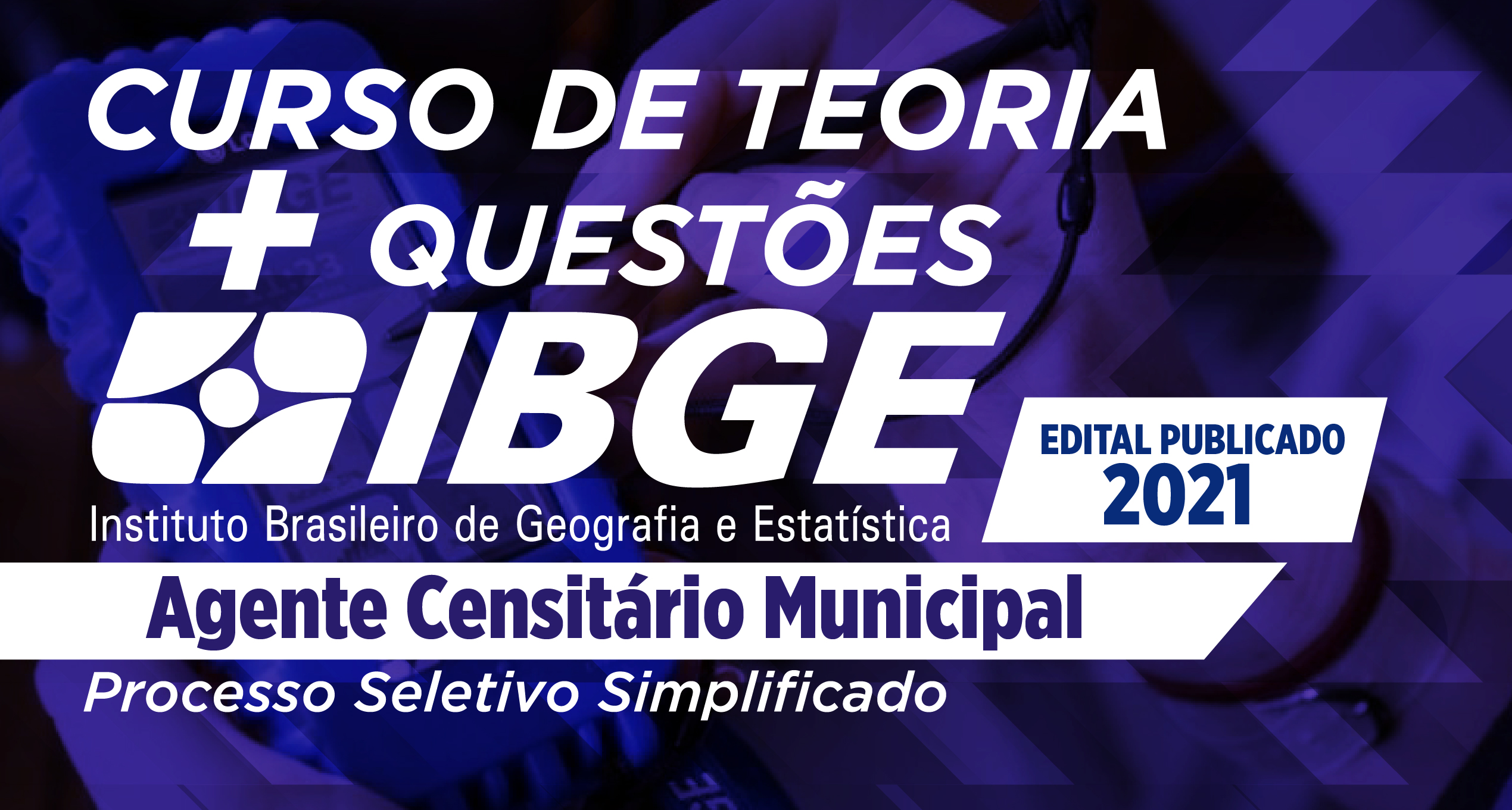 COMBO - IBGE - Agente Censitário