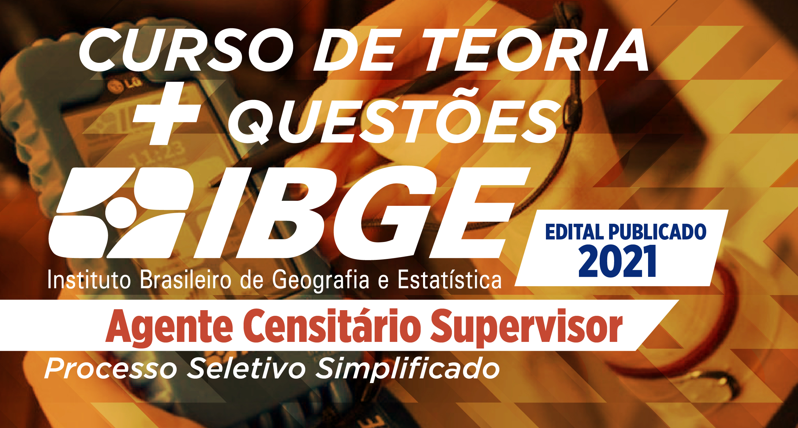 COMBO - IBGE - Agente Censitário - Supervisor