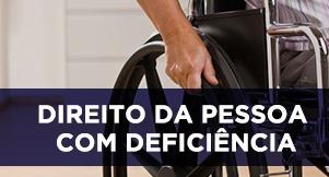 Direito das Pessoas com Deficiência