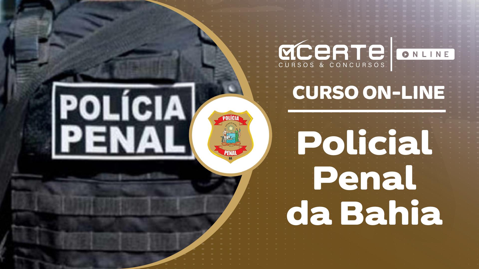 Polícia Penal da Bahia - PP-BA