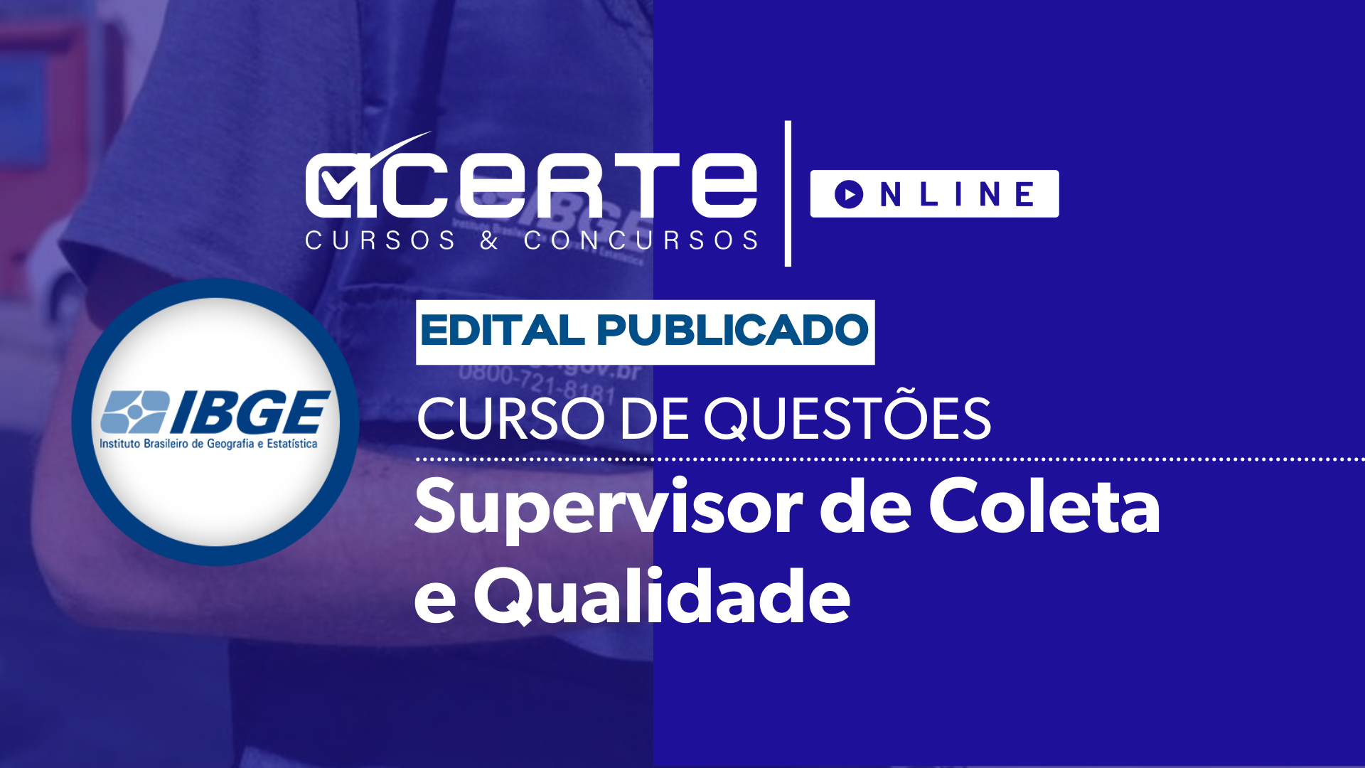 Questões - IBGE - Supervisor de Coleta e Qualidade