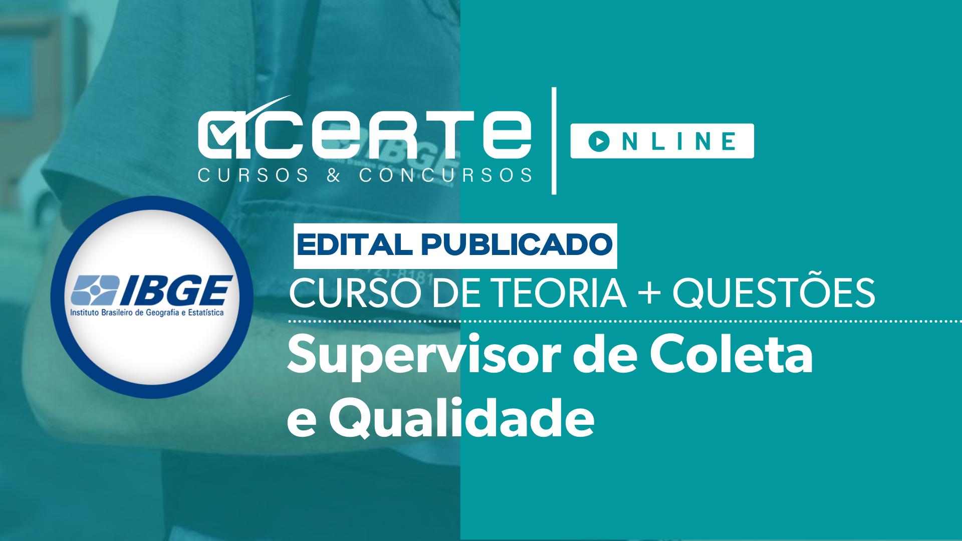COMBO - IBGE - Supervisor de Coleta e Qualidade