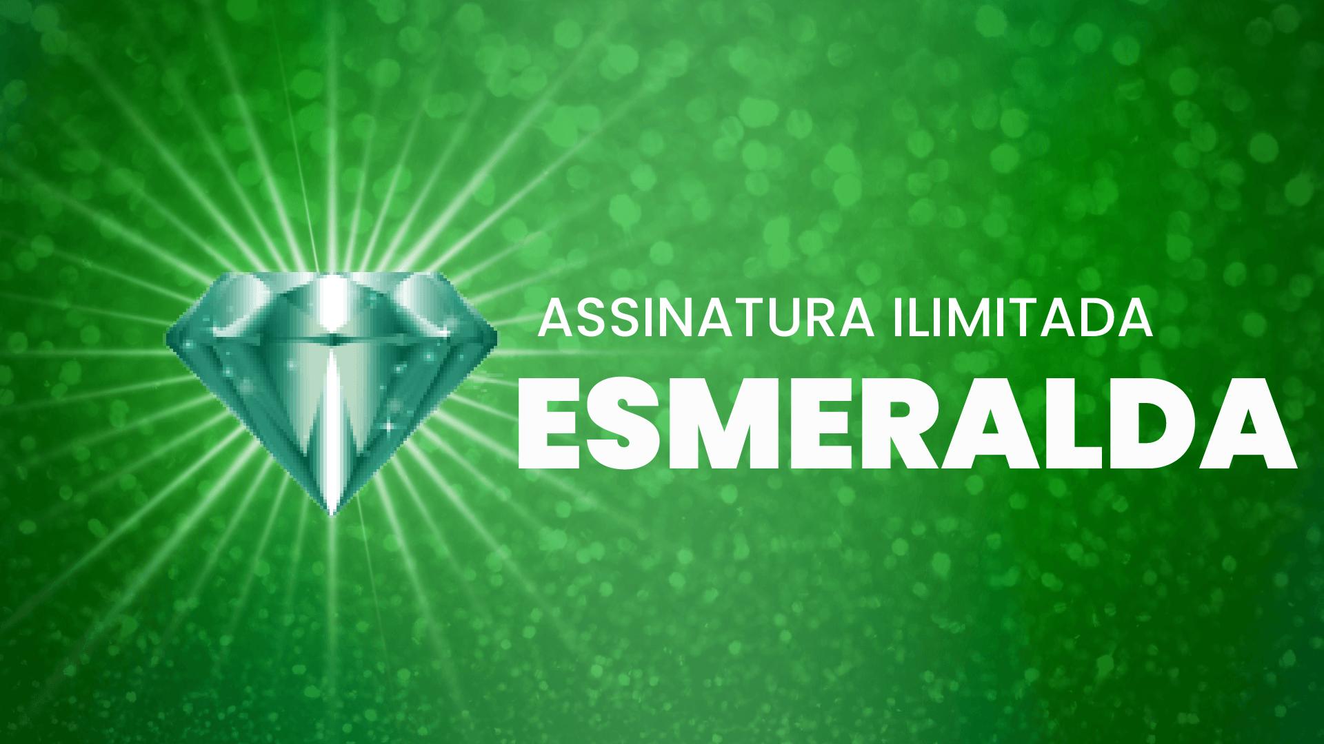 Assinatura Ilimitada Esmeralda - Anual