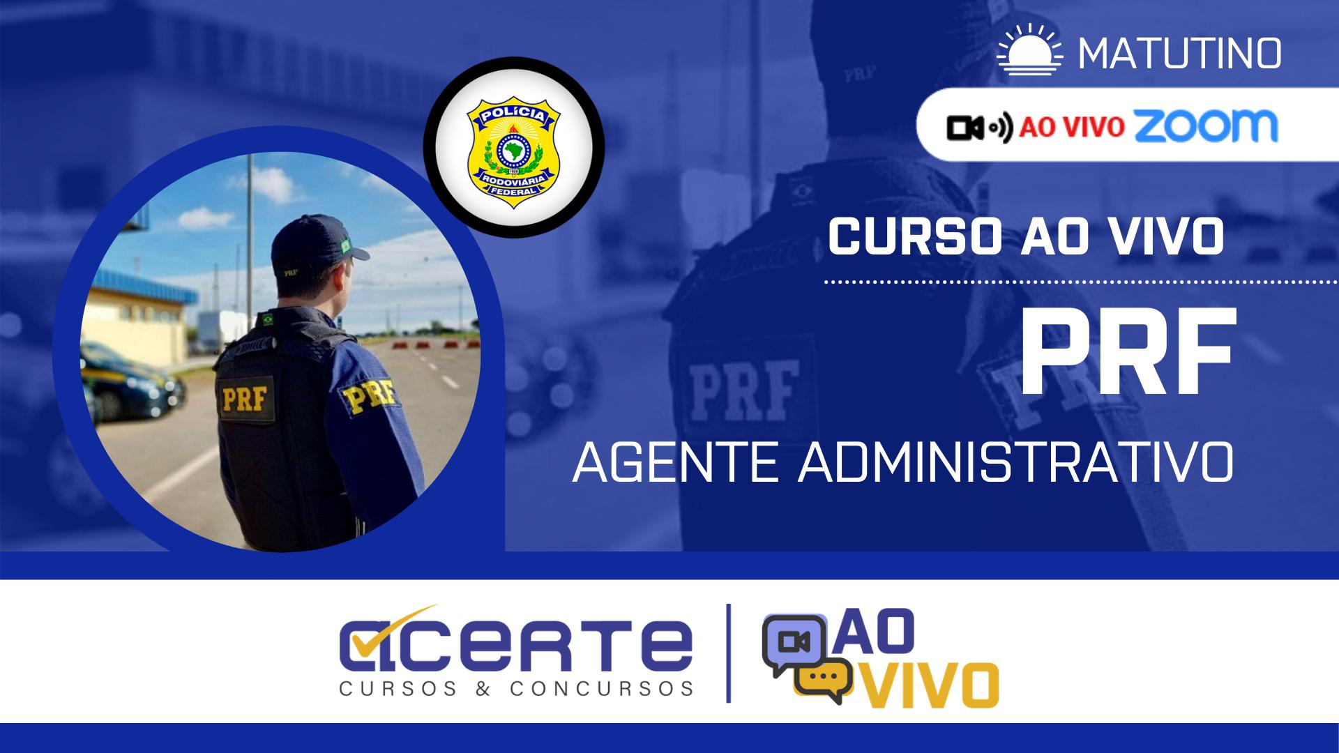 Polícia Rodoviária Federal - PRF - Agente Administrativo AO VIVO - Matutino