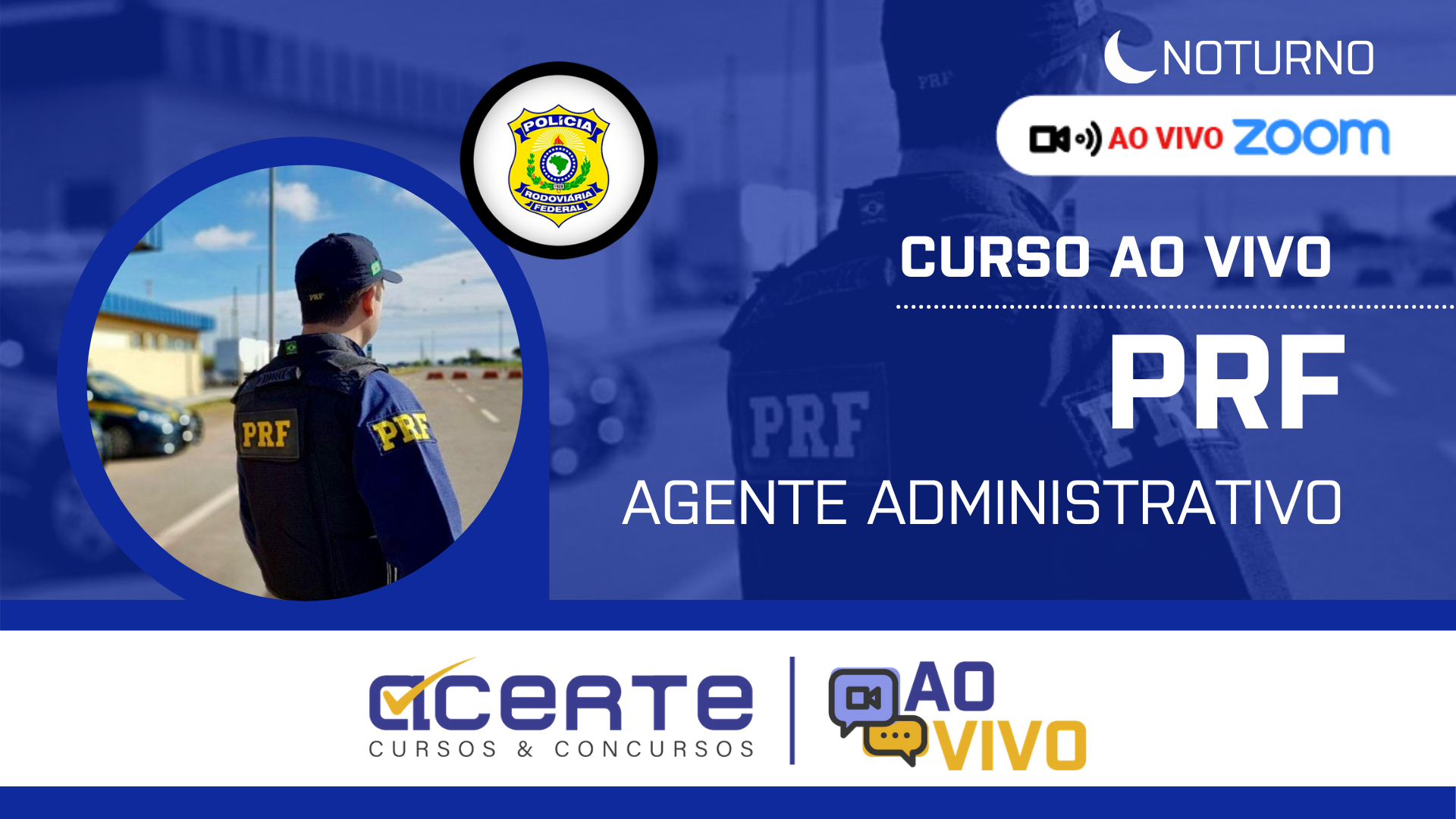 Polícia Rodoviária Federal - PRF - Agente Administrativo AO VIVO - Noturno