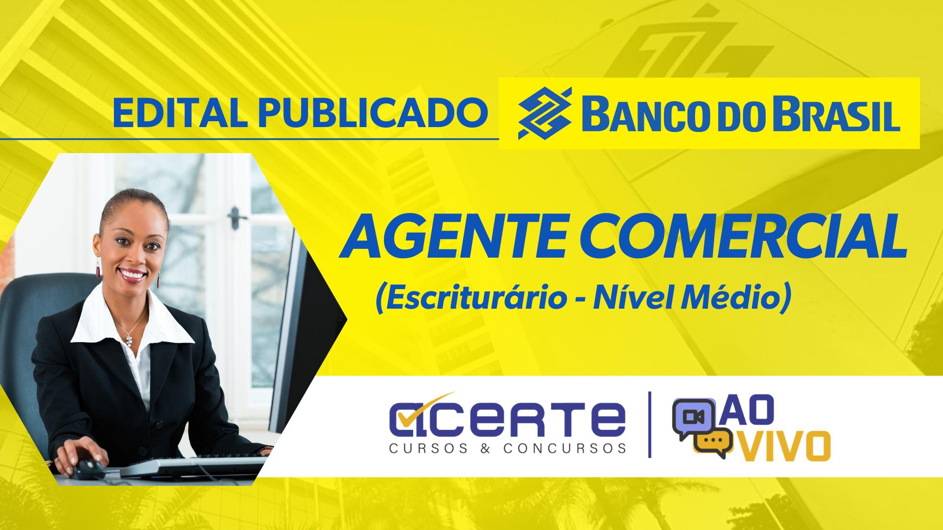 BB - Agente Comercial - AO VIVO - Noturno
