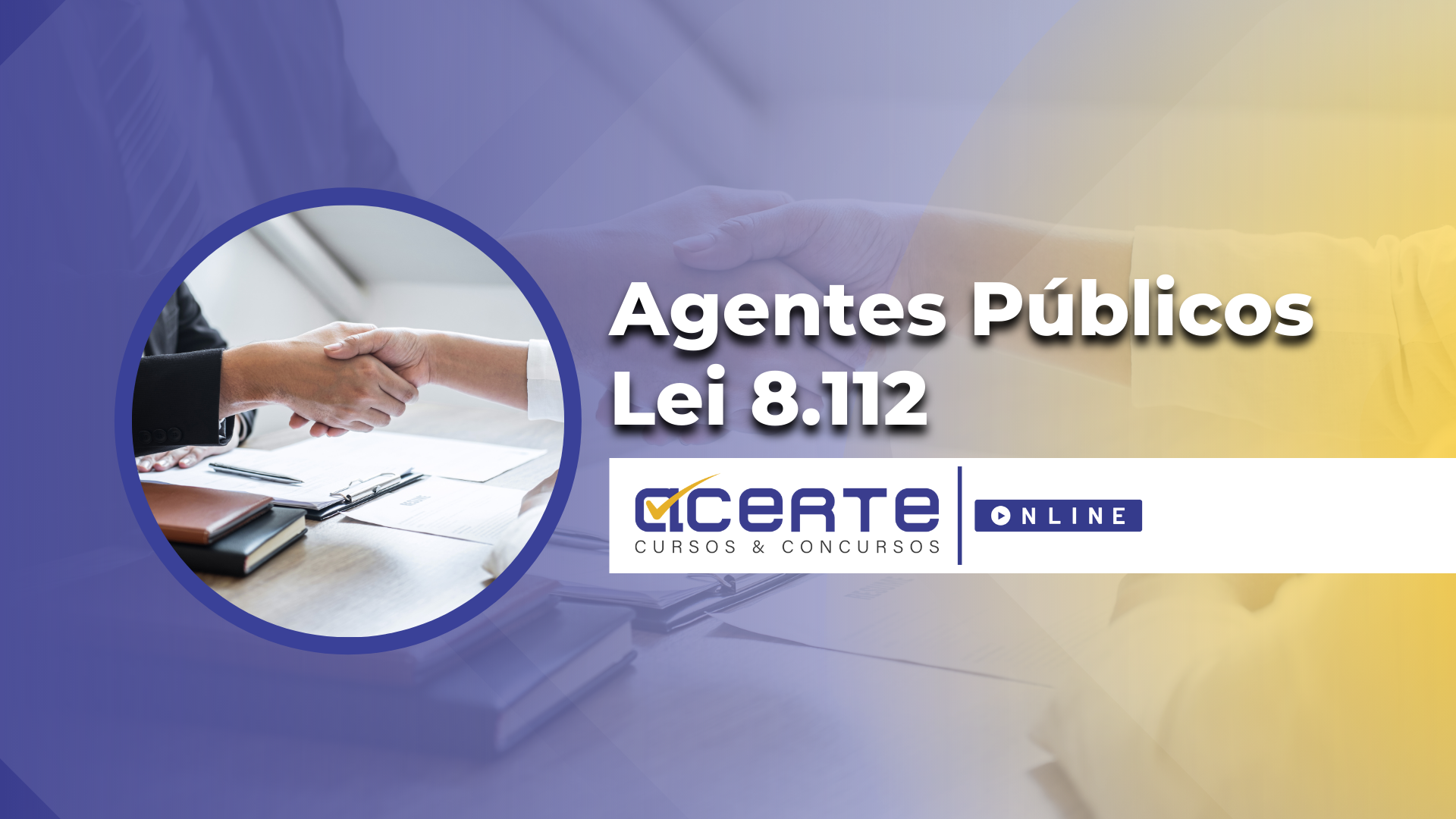 Agentes Públicos e Lei 8.112 - Online