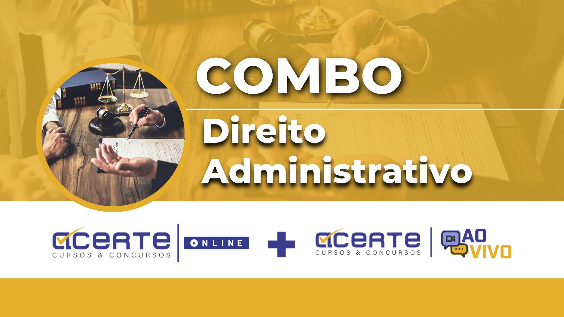 Combo - Direito Administrativo Online + AO VIVO
